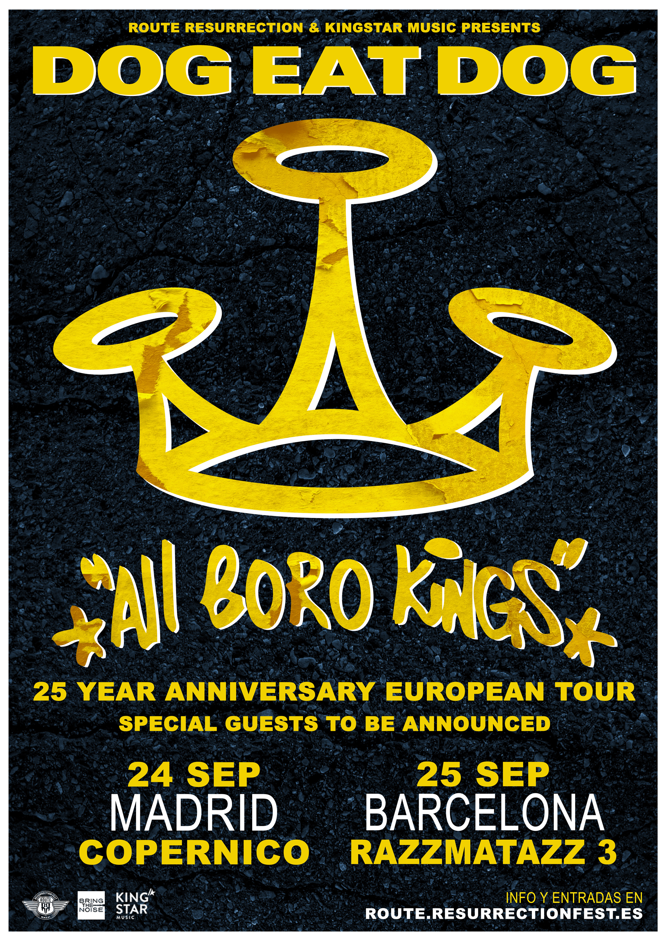 Dog Eat Dog – 25th anniversary All Boro Kings (Barcelona)