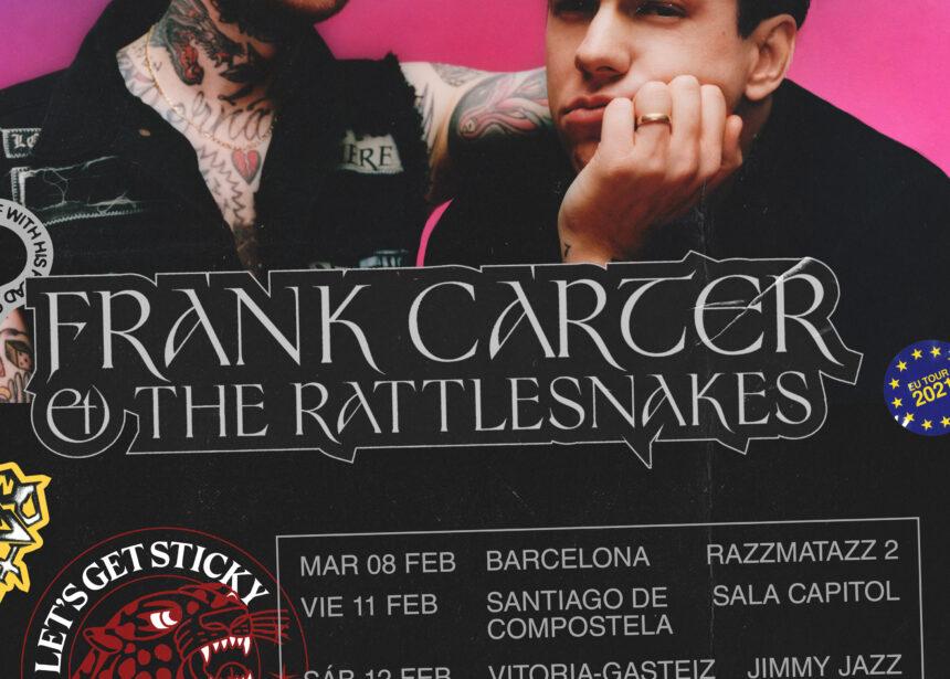 "Nueva gira de Frank Carter & The Rattlesnakes presentando su nuevo disco ""Sticky"""