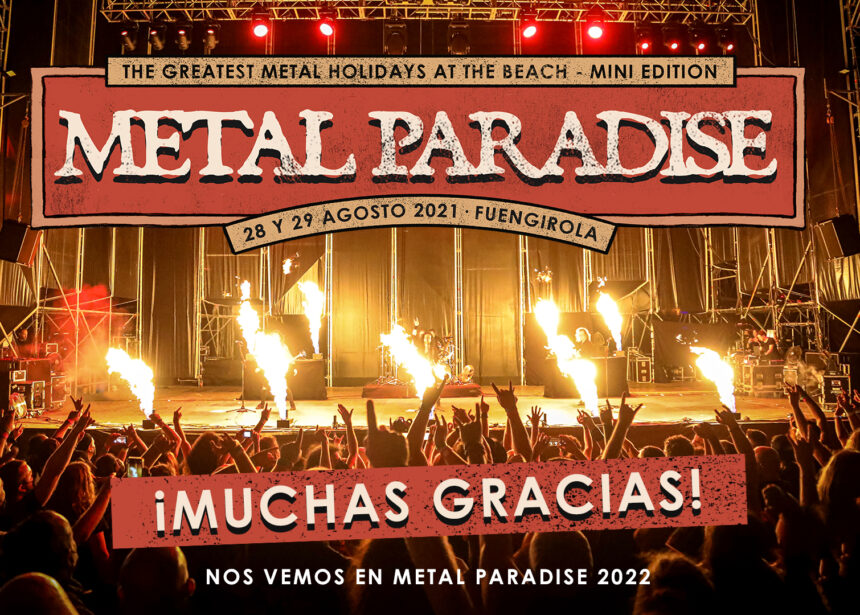 Finaliza el Metal Paradise Mini 2021